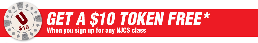 Get a Free $10 token when you sign up for any NJCS class