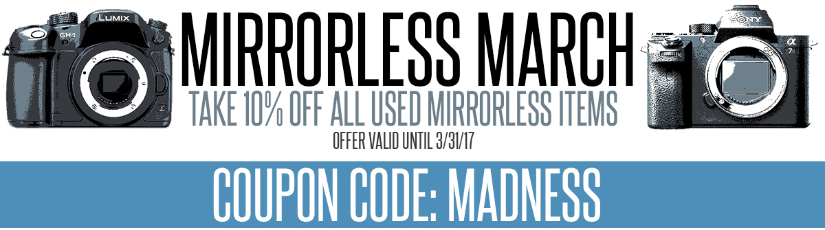 Mirrorless March Madness Sale