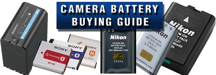 Camera Battery Buying Guide