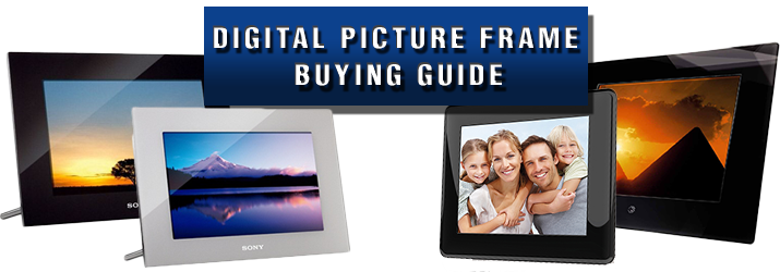 Digital Picture Frame Buying Guide