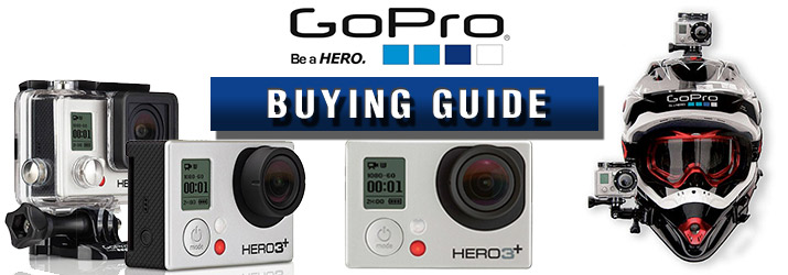 GoPro Cameras Buying Guide